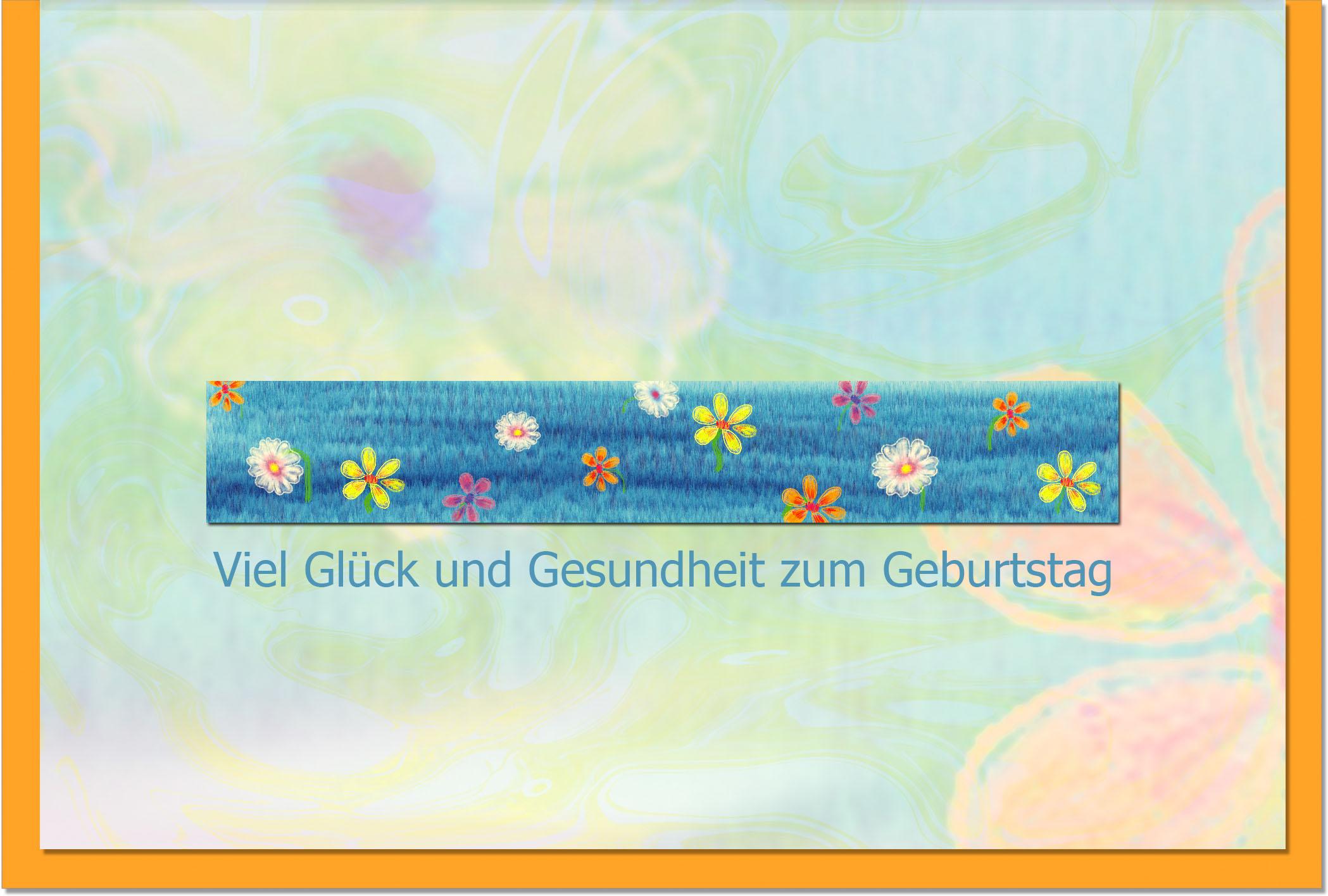Geburtstagskarten / Grußkarten /Geburtstag Blüten