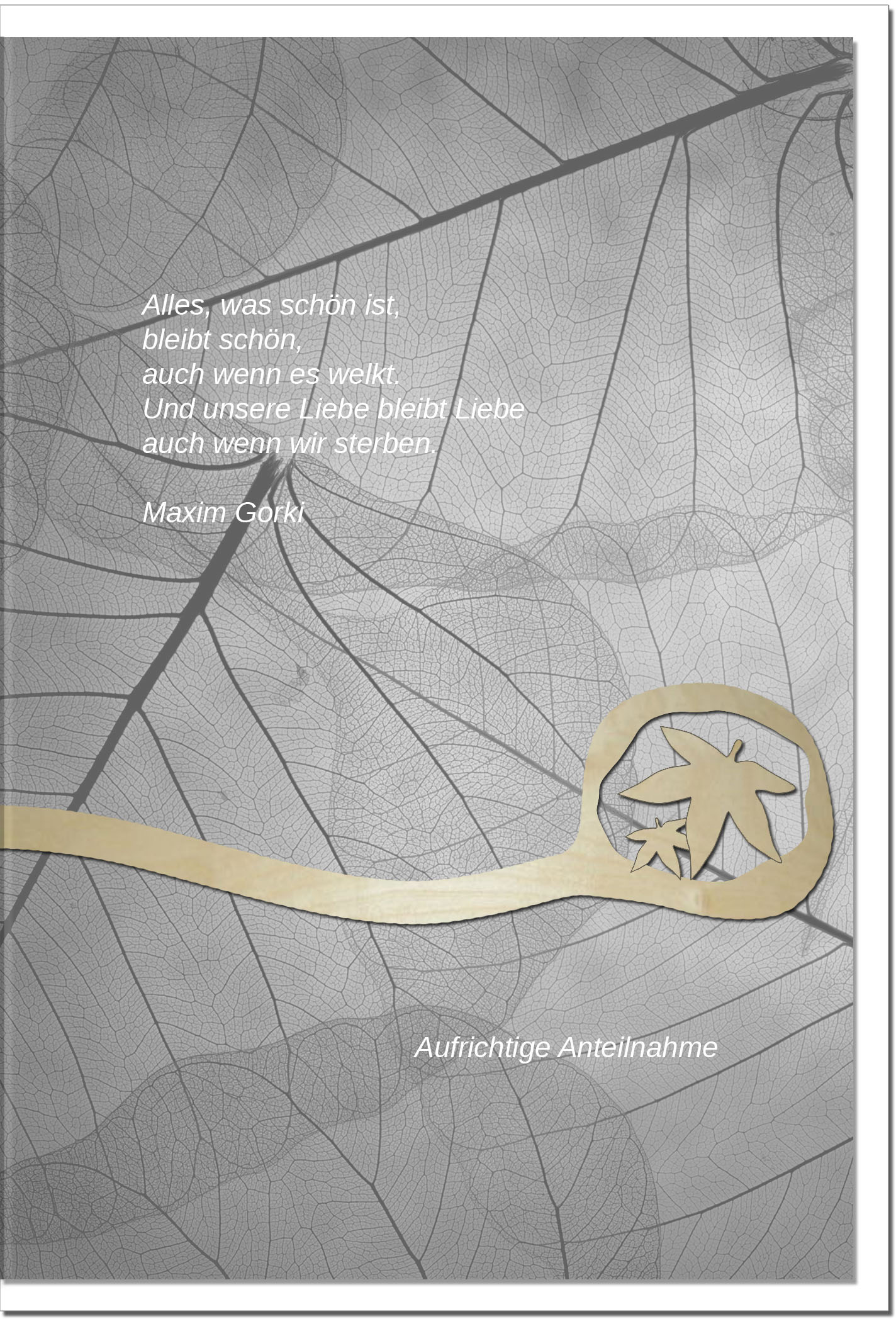 Kondolenzkarte DIE LIEBE BLEIBT | Herbstblatt | metALUm #00575