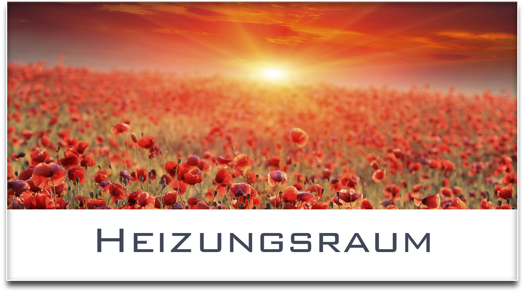 Türschild / Mohnfeld / Sonnenuntergang / Heizungsraum / Selbstklebend