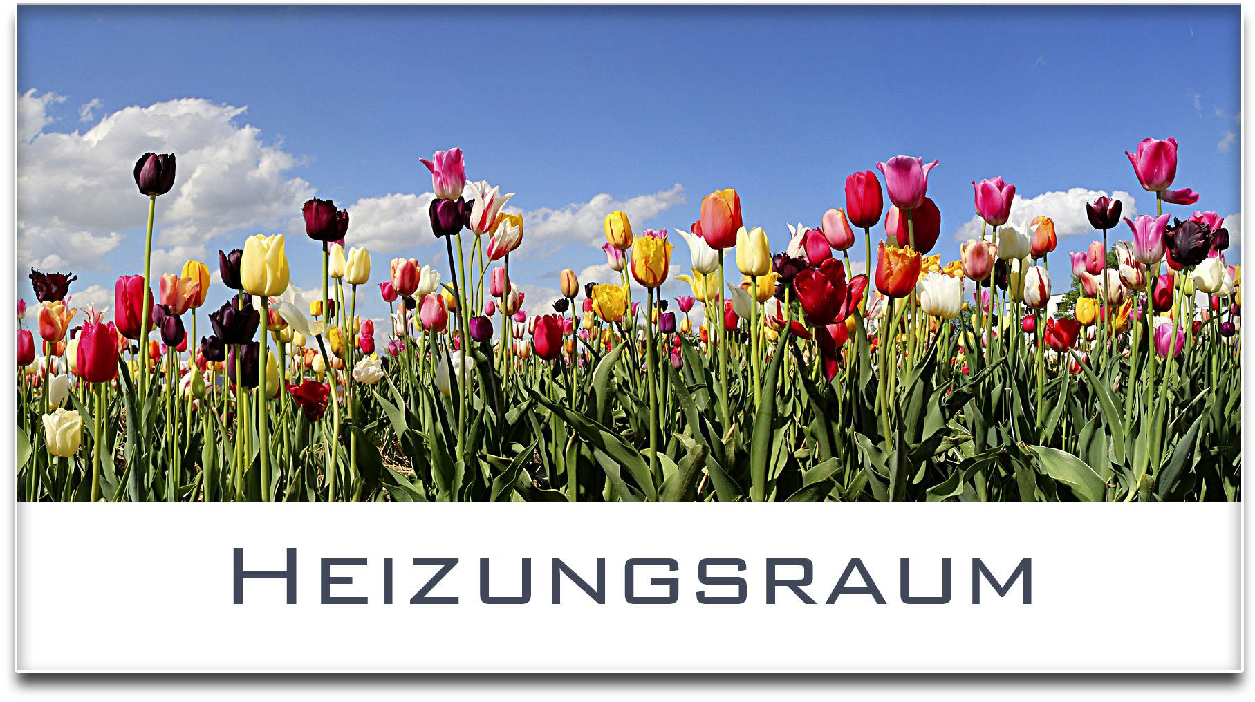 Türschild / Haustürschild / Tulpenfeld / Heizungsraum / Selbstklebend